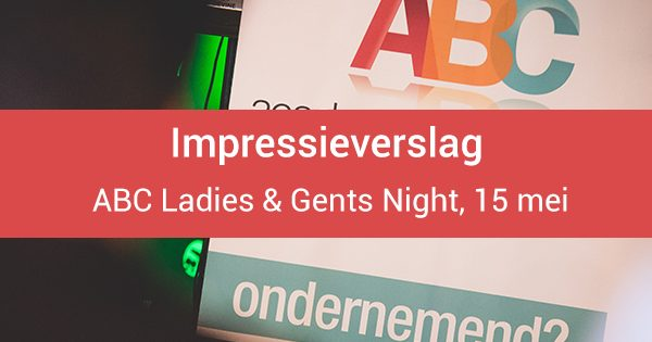Impressieverslag: ABC Ladies & Gents Night