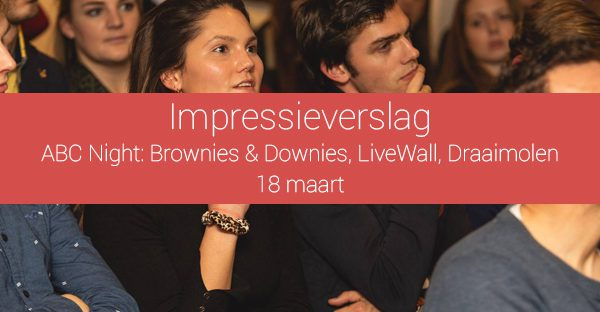 Impressieverslag van ABC Night: Brownies&downieS