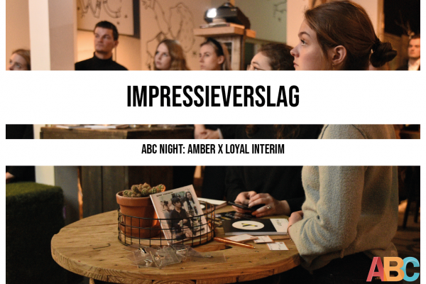 Impressieverslag ABC Night: Amber & Loyal Interim